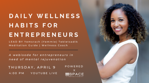 Daily Wellness Habits For Entrepreneurs
