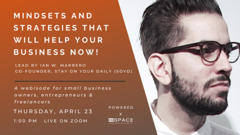 Mindsets And Strategies That Will Help Your Business NOW!