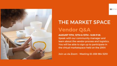 The Market SPACE: Vendor Q&A